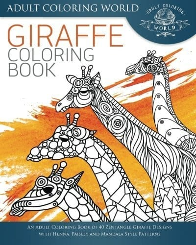 Giraffe Coloring Book An Adult Of 40 Zentangle